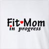Fit Mom In Progress Long Sleeve T-Shirt