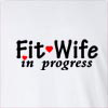 Fit Wife In Progress Long Sleeve T-Shirt
