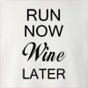 Run Now Wine Later Crew Neck Sweatshirt