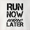 Run Now Wine Later 2 Crew Neck Sweatshirt