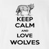 Keep Calm And Love Wolves T-Shirt