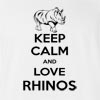 Keep Calm And Love Rhinos T-Shirt