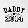 Daddy 2014 T-Shirt