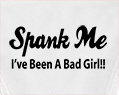 Spank Me I've Been A Bad Girl!! Thong Underwear