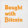 Bought With Bitcoin Hooded Sweatshirt