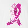 Keep Calm And Beat Cancer T-shirt