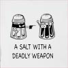 A Salt With A Deadly Weapon Hooded Sweatshirt
