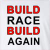 Build Race Build Again Long Sleeve T-shirt