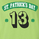 Saint Patrick's Day 13 T Shirt