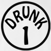 Drunk 1 Funny College T-shirt