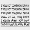 I Will Not Come Home Drunk Joke Funny Adult T-shirt
