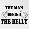 The Man Behind The Belly T-shirt New Dad to be Funny Tee