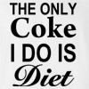 The Only Coke I Do Is Diet T-shirt Funny Drugs College New Fashion Tee