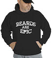 Beards Are Epic Hooded Sweatshirt