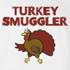 Turkey Smuggler Thanksgiving T-Shirt