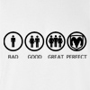 Bad Good Great Perfect Life - Dodge T-shirt