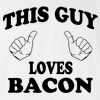 This Guy Loves Bacon T-shirt Funny College Tee