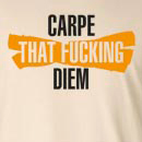 Carpe That Fucking Diem Long Sleeve T-Shirt