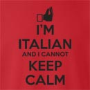 I'm Italian And I Cannot Keep Calm Crew Neck Sweatshirt
