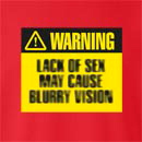 Warning Lack Of Sex May Cause Blurry Vision Crew Neck Sweatshirt