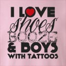 I Love Shoes Booze & Boys with Tattoos Crew Neck Sweatshirt