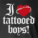 I Love Tattooed Boys! Long Sleeve T-Shirt