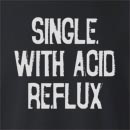 Single With Acid Reflux Crew Neck Sweatshirt