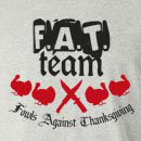 F.A.T. Team Fowls Against Long Sleeve T-Shirt