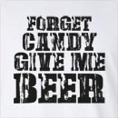 Halloween Forget Candy Give Me Beer Long Sleeve T-Shirt