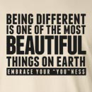 Being Different Is The Most Beautiful Thing On Earth Long Sleeve T-Shirt