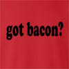 Got Bacon?  Crew Neck Sweatshirt