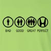 Bad Good Great Perfect Life Honda Long Sleeve T-Shirt