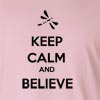 Keep Calm And Believe Long Sleeve T-Shirt