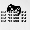 Just One More T-shirt Funny Pro Gamer Tee