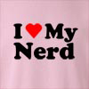 I love my Nerd Crew Neck Sweatshirt