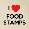 I love Foodstamps Funny T Shirt