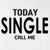 Today Single Call Me T-shirt