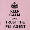 Keep Calm and Trust The FBI Agent Hooded Sweatshirt