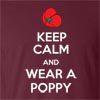 Keep Calm and Wear A Poppy Funny T Shirt