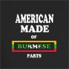 American Made of Burma Parts