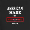 American Made of Hong Kong Parts