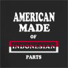 American Made of Indonesian Parts