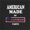American Made of Malasian Parts