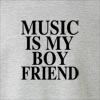 Music Is My Boyfriend Crew Neck Sweatshirt