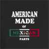 American Made of Mexico Parts