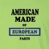 American Made of European  Parts Long Sleeve T-Shirt