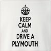 Keep Calm And Drive  A Plymouth Crew Neck Sweatshirt