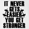 It Never Gets Easier You Get Stronger T-shirt Workout Gym Tee