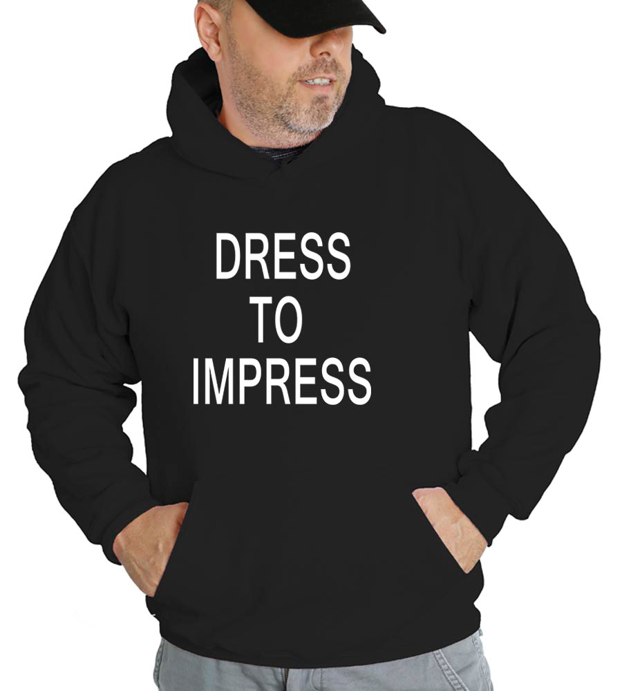 Dress To Impress Hooded Sweatshirt