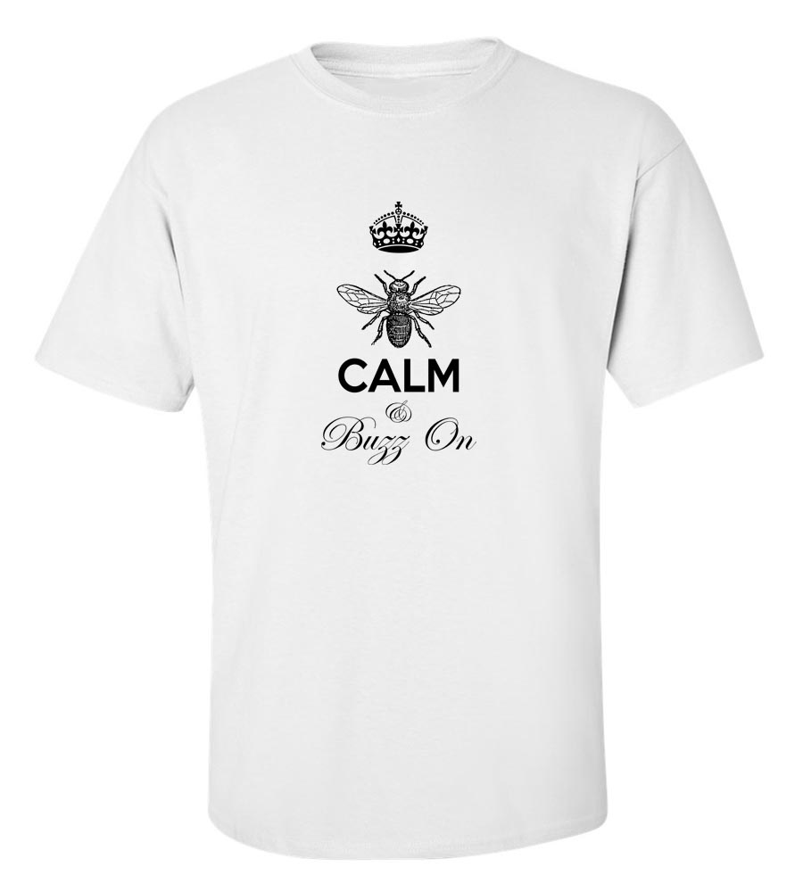 Keep Calm And Buzz On T-Shirt